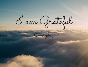 I am grateful...everyday